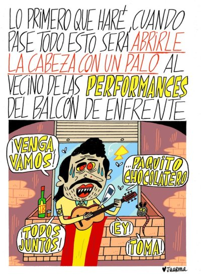Viñeta cómica de Juarma contra el vecino que hace performances en los balcones