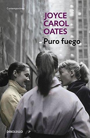 Portada de Puro fuego, Joyce Carol Oates