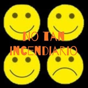 Logo del podcast No tan incendiario